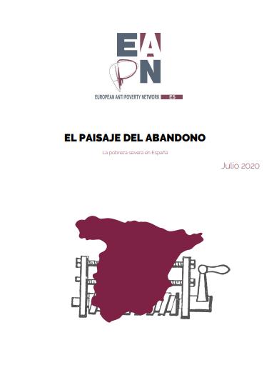 El paisaje del abandono: la pobreza severa en España