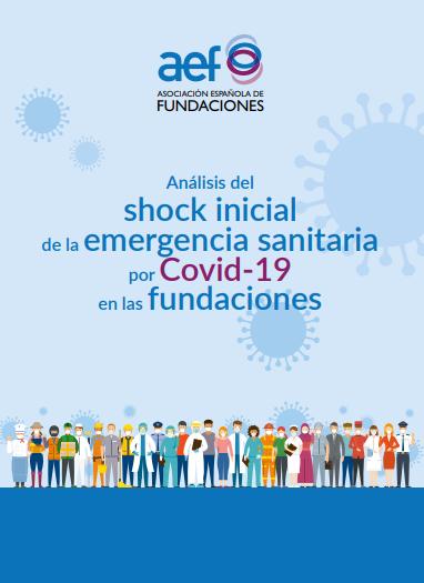 Análisis del shock inicial de la emergencia sanitaria por Covid-19 en las fundaciones
