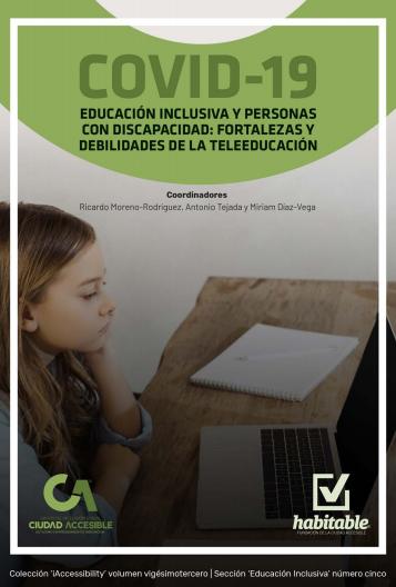 COVID-19 educación inclusiva y personas con discapacidad: Fortalezas y debilidades de la tele educación