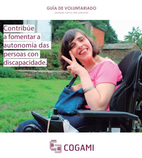 Guía de Voluntariado: Contribúe a fomentar a autonomía das persoas con discapacidade
