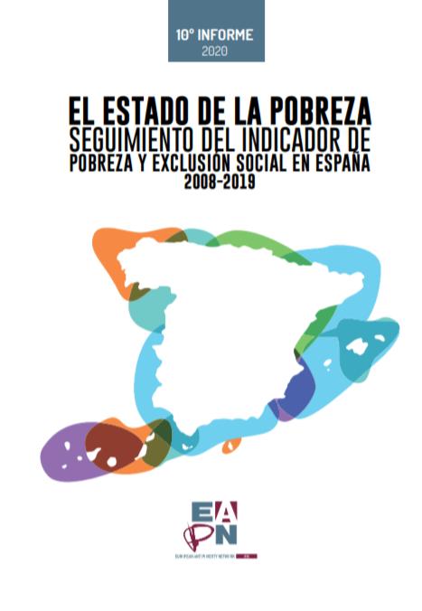 El estado de la Pobreza: Seguimiento del Indicador de Pobreza y Exclusión Social en España