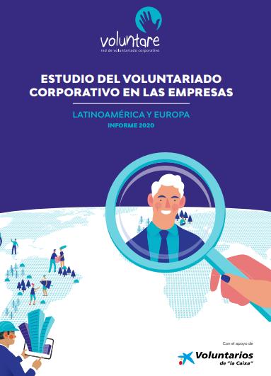 Estudio del Voluntariado Corporativo en las Empresas: Latinoamérica y Europa (Informe 2020)