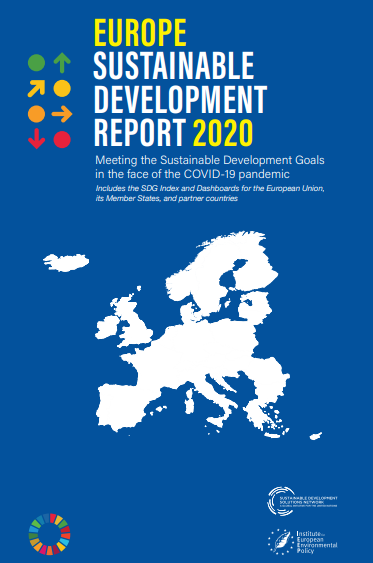Europe Sustainable Development Report 2020: Meeting the Sustainable Development Goals in the face of the Covid-19 pandemic