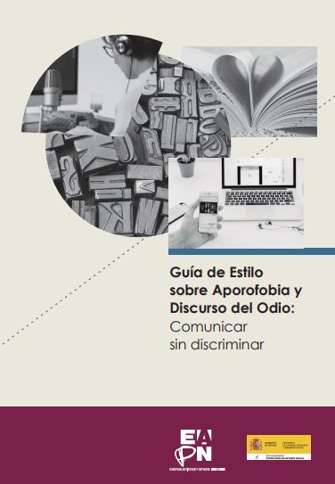 Guía de Estilo sobre Aporofobia y Discurso del Odio: Comunicar sin discriminar