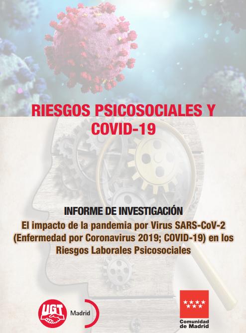 El impacto de la pandemia por Virus SARS-CoV-2 en los Riesgos Laborales Psicosociales