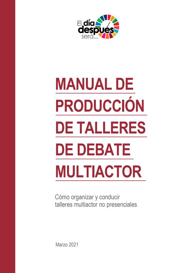 Manual de Producción de Talleres de Debate Multiactor