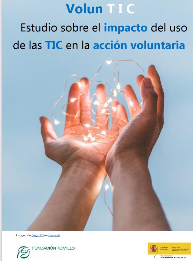 VolunTIC: Estudio sobre el impacto del uso de las TIC en la acción voluntaria