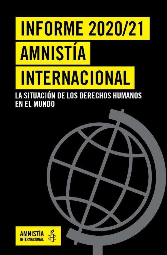 La situación de los derechos humanos en el mundo (Informe 2020/21)