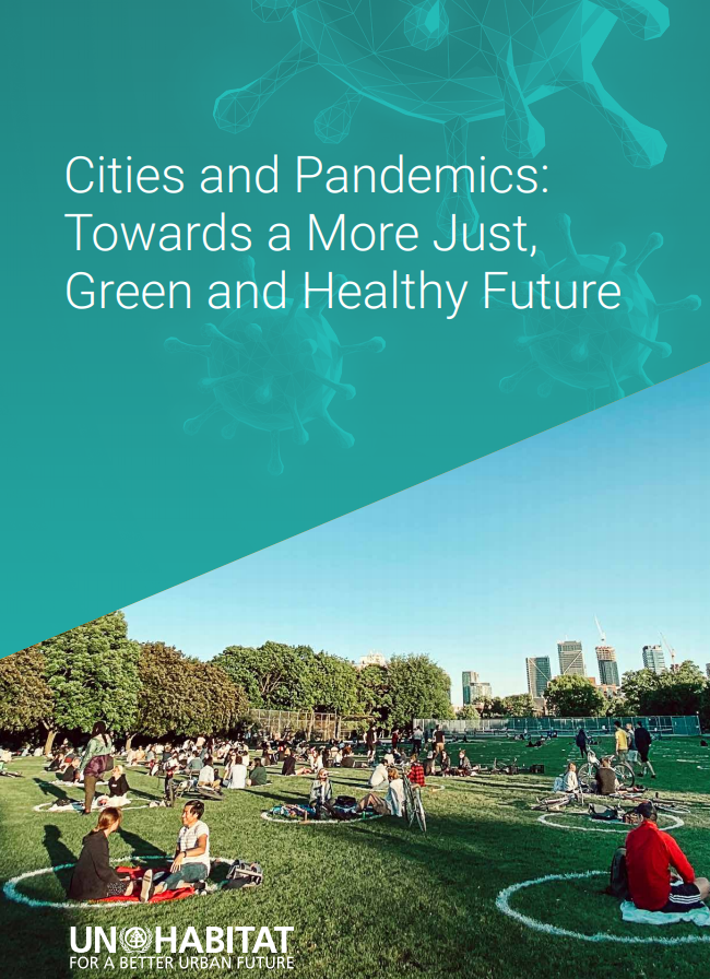 Cities and Pandemics: Towards a More Just, Green and Healthy Future
