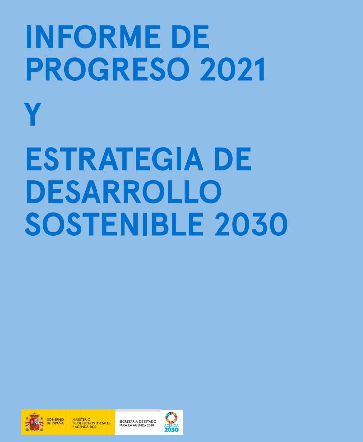 Informe de Progreso y Estrategia de Desarrollo Sostenible 2030
