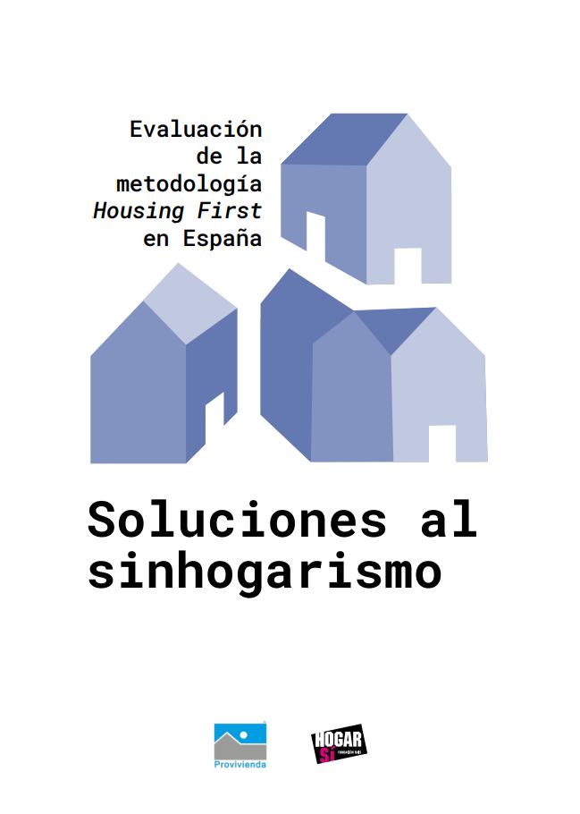 Evaluación de la metodología Housing First en España