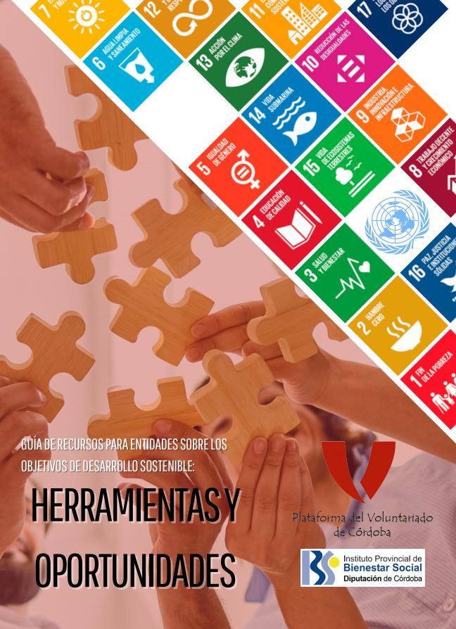 Guía de Recursos para Entidades sobre Objetivos de Desarrollo Sostenible: Herramientas y Oportunidades