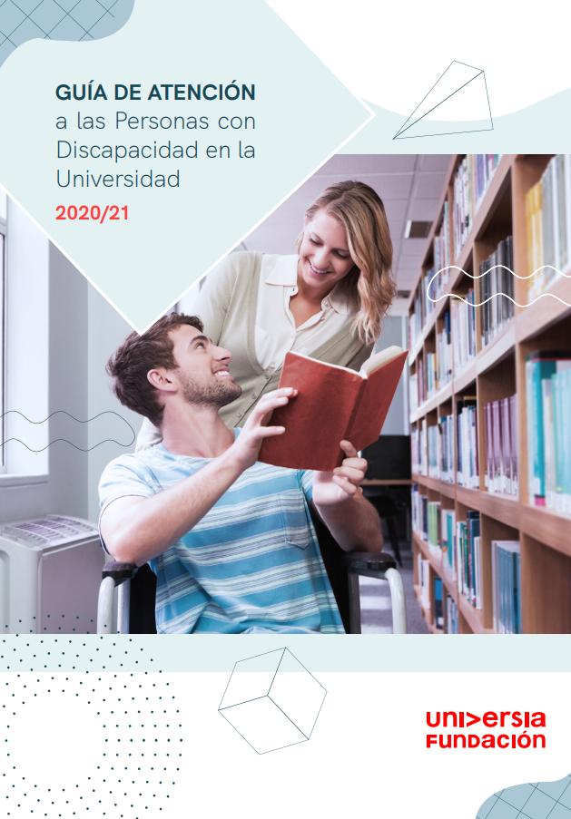 Guía de atención a las personas con discapacidad en la Universidad (2020-21)