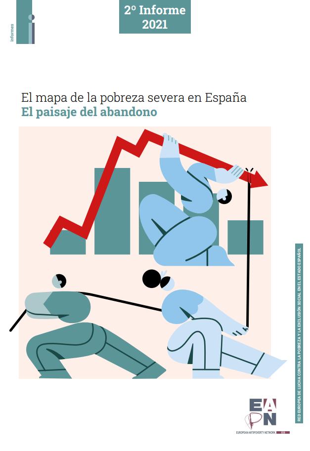 El mapa de la pobreza severa en España: el paisaje del abandono