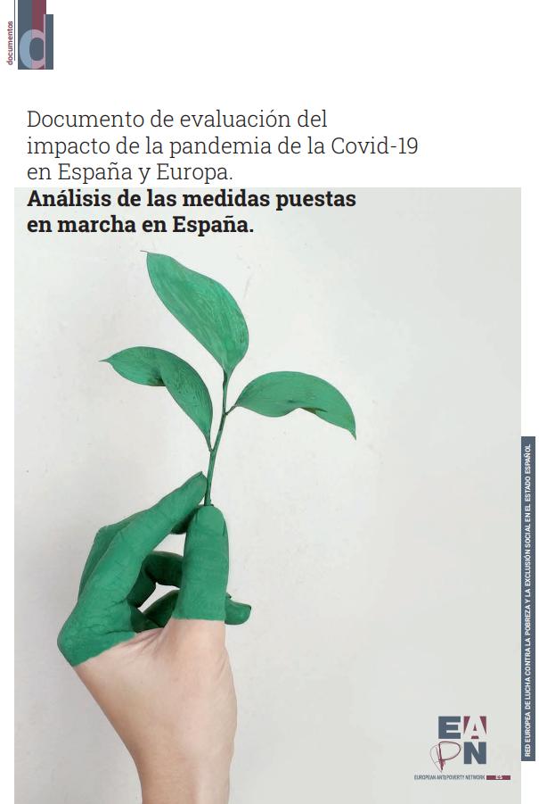 Documento de evaluación del impacto de la pandemia de la Covid-19 en España y Europa: análisis de las medidas puestas en marcha en España